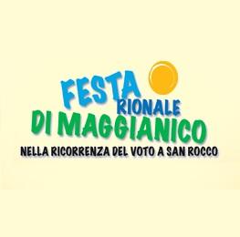 FESTA RIONALE DI MAGGIANICO